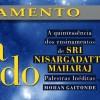 """Trecho do Livro """"Nada é Tudo"""" – Sri Nisargadatta Maharaj"""